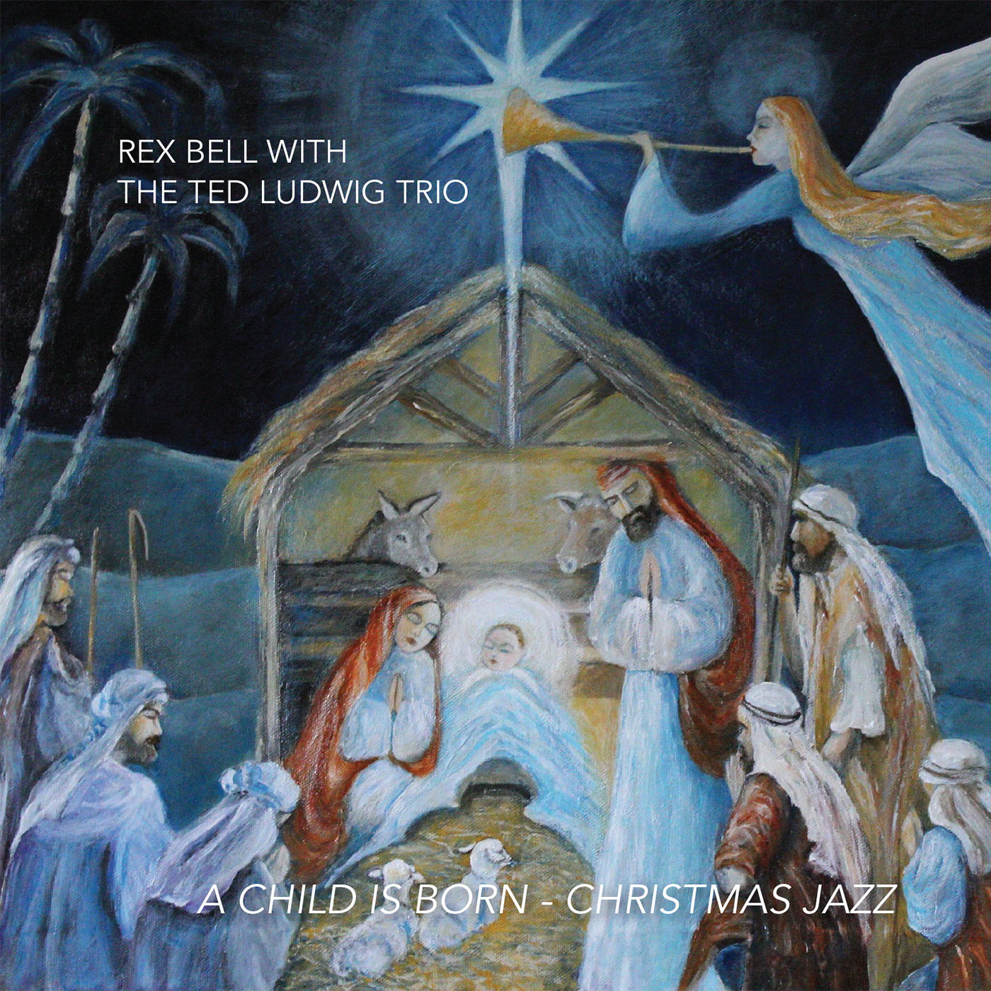 Rex-Bell-With-The-Ted-Ludwig-Trio-A-Child-Is-Born-Cover-Art